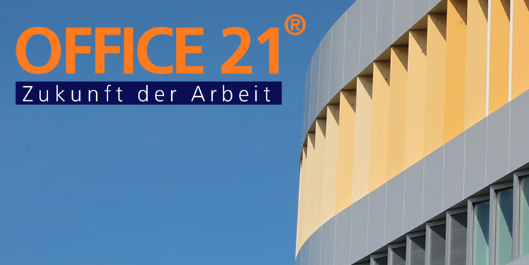 Office 21 Zukunft Der Arbeit Office 21