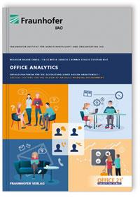 Studie Office Analytics - Erfolgsfaktoren für eine typbasierte Arbeitswelt
